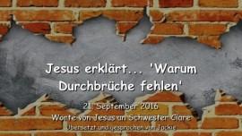 2016-09-21-jesus-erklaert-warum-durchbrueche-fehlen