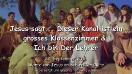 2016-09-22-jesus-sagt_dieser-kanal-ist-ein-grosses-klassenzimmer-und-ich-bin-euer-lehrer