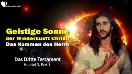 Das Dritte Testament Kapitel 3-Geistige Sonne der Wiederkunft Christi-Das Kommen des Herrn-DDT