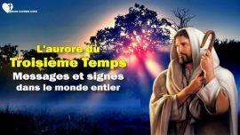Le Troisieme Testament Chapitre 2-1-L_aurore du troisieme temps-messages et signes dans le monde entier