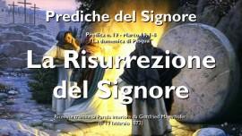 Prediche del Signore-Gottfried Mayerhofer-RISURREZIONE DI GESU NEI CUORI DEGLI UOMINI-GESU spiega Marco 16_1-8