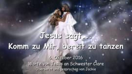 2016-10-06-jesus-sagt_komm-zu-mir_bereit-zu-tanzen