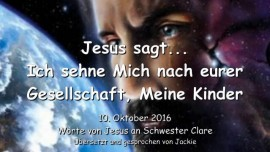 2016-10-10-jesus-sagt_ich-sehne-mich-nach-eurer-gesellschaft-meine-kinder-liebesbrief-von-jesus