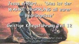 2016-10-21-jesus-erklaert_dies-ist-der-ursprung-all-eurer-bedraengnisse