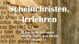 das-dritte-testament-kapitel-15-scheinchristen-irrlehren