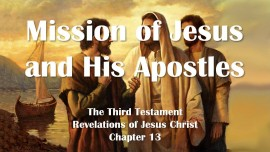 the-third-testament-chapter-13-mission-of-jesus-and-his-apostles