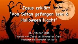 2016-10-31-jesus-erklaert_von-satan-gefangen-sein-und-halloween-nacht