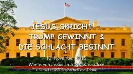 2016-11-10-jesus-spricht_trump-gewinnt-und-die-schlacht-beginnt