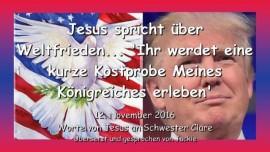 2016-11-12-jesus-spriche-ueber-weltfrieden_ihr-werdet-eine-kurze-kostprobe-meines-koenigreiches-erleben