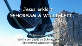 2016-11-25-jesus-erklaert-gehorsam-und-willigkeit-liebesbrief-von-jesus