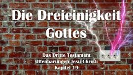das-dritte-testament-kapitel-19-die-dreieinigkeit-gottes