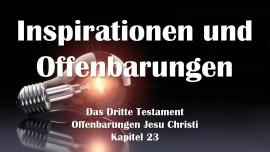 3. Testament Kapitel 23 - Göttliche Inspirationen und Offenbarungen