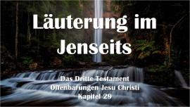 Das 3. Testament Kapitel 29 - Läuterung im Jenseits