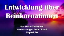 das-dritte-testament-kapitel-30-die-entwicklung-des-geistes-ueber-reinkarnationen