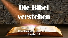 das-dritte-testament-kapitel-37-die-bibel-verstehen-de