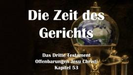 das-dritte-testament-kapitel-53-die-zeit-des-gerichts