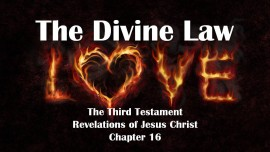the-third-testament-chapter-16-the-divine-law-is-love