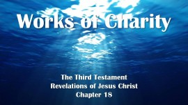 the-third-testament-chapter-18-works-of-charity