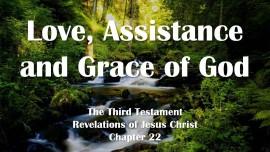 the-third-testament-chapter-22-love-assistance-and-grace-of-god