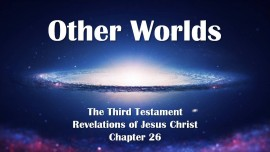 The 3. Testament Chapter 26 - Other Worlds
