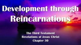 the-third-testament-chapter-30-development-through-reincarnations