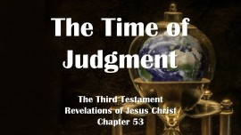 the-third-testament-chapter-53-the-time-of-judgment