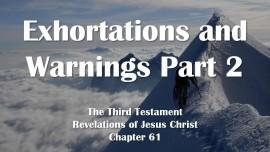 the-third-testament-chapter-61-2-exhortations-and-warnings