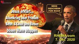 2016-12-20 - Boser Mann Barack Obama stoppen aufhalten-Atomkrieg oder Frieden-Liebesbrief von Jesus Rhema