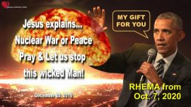 2016-12-20 - Let us stop this wicked Man Barack Obama-Nuclear War with Russia or Peace-Love Letter from Jesus Rhema