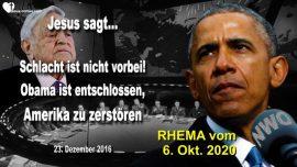 2016-12-23 - Schlacht ist noch nicht vorbei-Barack Obama entschlossen-Amerika vernichten-Liebesbrief von Jesus Rhema