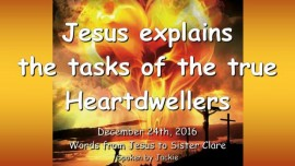 2016-12-24-jesus-explains-the-tasks-of-the-true-heartdwellers