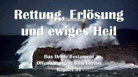 Das Dritte Testament Kapitel 31-Rettung Erlosung und ewiges Heil-Offenbarung Gottes