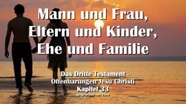 das-dritte-testament-kapitel-33-mann-und-frau-eltern-und-kinder-ehe-und-familie