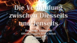 Das 3. Testament Kapitel 41 - Verbindung zwischen Diesseits und Jenseits