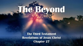 The 3. Testament Chapter 27 - The Beyond