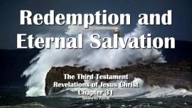the-third-testament-chapter-31-redemption-and-eternal-salvation
