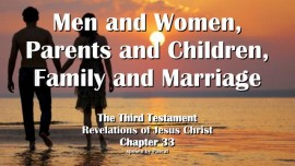 the-third-testament-chapter-33-men-and-women-parents-and-children-family-and-marriage
