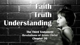 the-3rd-testament-chapter-36-faith-truth-understanding