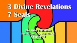 the-third-testament-chapter-38-3-divine-revelations-7-seals-3-testament