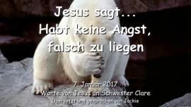 2017-01-07 - Jesus sagt-Habt keine Angst falsch zu liegen