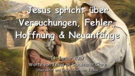 2017-01-14 - Jesus spricht ueber Versuchungen Fehler Hoffnung und Neuanfaenge-Liebesbrief von Jesus