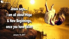 2017-01-14 - Temptation-Trial-Fall-Failure-Hope-New Beginning with Jesus Christ-Love Letter with Jesus