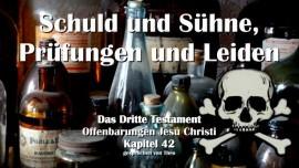 das-dritte-testament-kapitel-42-schuld-suehne-pruefungen-leiden-3-testament-42