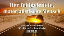 Das Dritte Testament Kapitel 46-Der fehlgeleitete materialistische Mensch-3-Testament-Kapitel 46