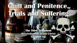 the-third-testament-chapter-42-guilt-penitence-trials-suffering-3-testament-42
