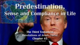 The Third Testament Chapter 45-Predestination-3-Testament-45-new