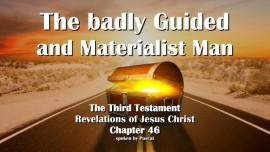 The Third Testament Chapter 46-The badly guided and Materialist Man-3-Testament-Chapter 46