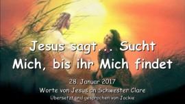 2017-01-28 - Jesus sagt-Sucht Mich bis ihr Mich findet-Liebesbrief von Jesus