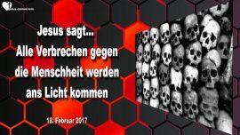 2017-02-18 - Korruption Verrat-Alle Verbrechen gegen die Menschheit kommen ans Licht-Liebesbrief von Jesus