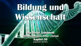 Das Dritte Testament Kapitel 50 - Bildung und Wissenschaft - 3-Testament 50-1